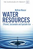 Water Resources, Wolfram Mauser, 190659807X