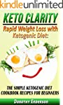 Keto Clarity: Rapid Weight Loss with...