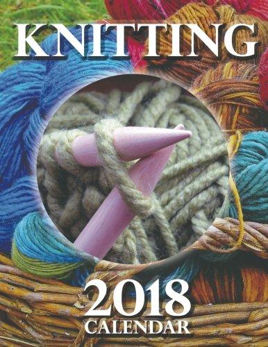 Knitting 2018 Calendar - Calendar Knitting