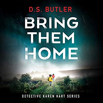 Bring Them Home by D. S. Butler