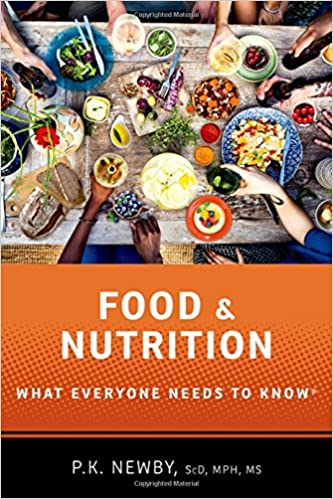 Food And Nutrition What Everyone Needs To Know P K Newby