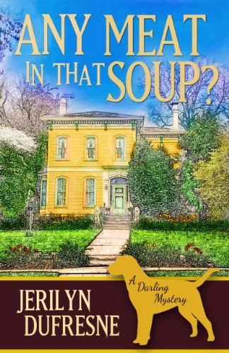 Any Meat In That Soup? (Sam Darling Mystery Book 2)