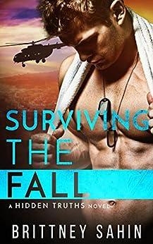 Surviving the Fall (Hidden Truths Book 4) by [Sahin, Brittney]