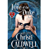 For Love of the Duke (The Heart of a Duke Series Book 1)