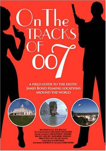 On The Tracks Of 007 Epub
