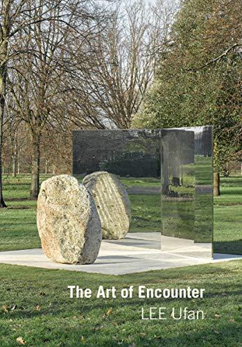 Lee Ufan: Art of Encounter