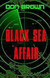 Black Sea Affair (The Navy Justice Series Book 4)