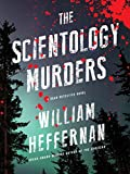Image of The Scientology Murders: A Dead Detective Novel