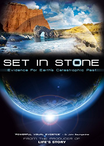 Set In Stone, Evidence For Earth's Catastrophic Past