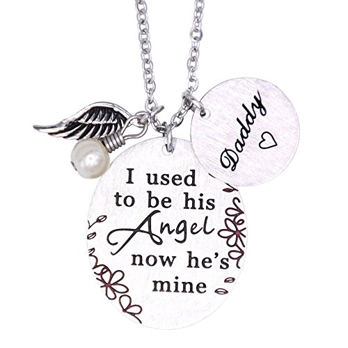 Memorial Necklace I Used To Be His Angel Now He's Mine Necklace Daddy , In Memory Of Loved One Dad (Wing-Angel) -