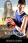 Amour et Basketball par Lord