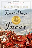 img - for The Last Days of the Incas book / textbook / text book