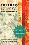 img - for Culture and Technology: A Primer book / textbook / text book