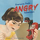 Everyone Feels Angry Sometimes, Cari Meister, 1404861122