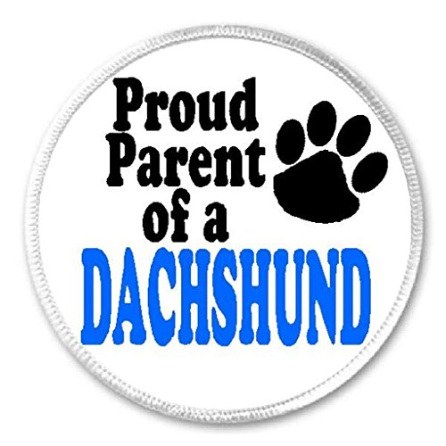 Dachshund Dog Patch - Proud Parent Of A Dachshund - 3