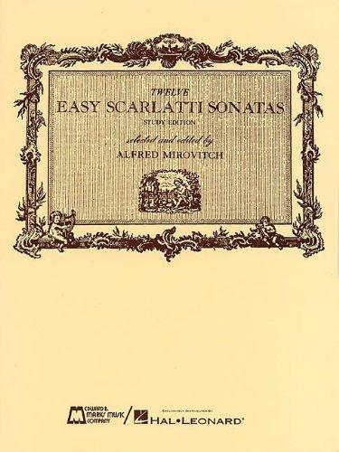 - 12 Easy Scarlatti Sonatas: Piano Solo