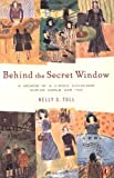 Behind the Secret Window, Nelly S. Toll, 0142302414
