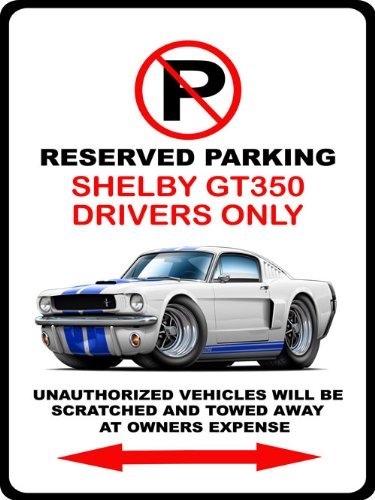 1965 1966 Shelby GT350 Mustang Muscle Car-toon No Parking Sign ()