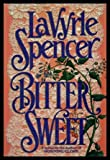 Bitter Sweet, LaVyrle Spencer, 0399135081