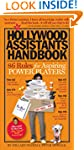 The Hollywood Assistants Handbook: 86...