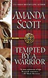 Tempted by a Warrior, Amanda Scott, 0446561320