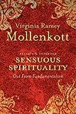 Sensuous Spirituality, Virginia R. Mollenkott, 0829818057