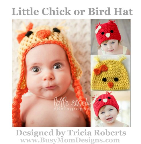 Crochet Pattern - Little Chick or Bird Hat - Easy Beanie Pattern For All Sizes - by Busy Mom Designs
