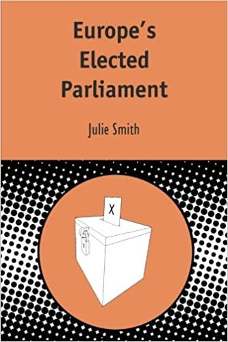 Europe's Elected Parliament (Contemporary European Studies)