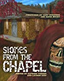 Stories From The Chapel