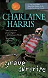 Grave Surprise, Charlaine Harris, 0425214702