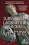 Subversion lacanienne des théories du genre par Leguil