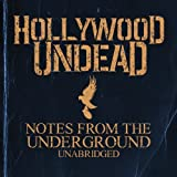 Notes From The Underground - Unabridged by Hollywood Undead (2013-01-08)