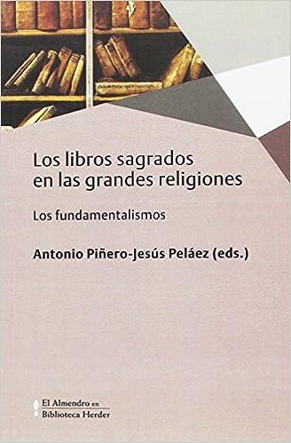 Libros Sagrados En Las Grandes Religiones por Antonio Piñero-jesús Peláez (eds.)