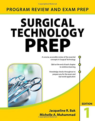 Surgical Technology PREP by Bak Jacqueline R