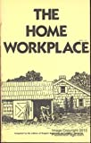 img - for The Home Workplace book / textbook / text book