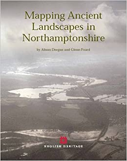 Mapping Ancient Landscapes in Northamptonshire
