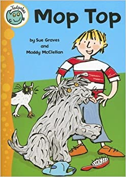 Book Mop Top (Tadpoles) by Sue Graves (2008-03-01)
