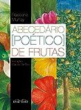 Abecedário (Poético) das Frutas