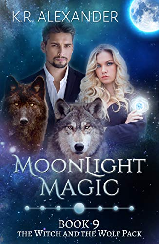 Moonlight Magic: A Reverse Harem Shifter Romance (The Witch and the Wolf Pack Book - Witch Moonlight