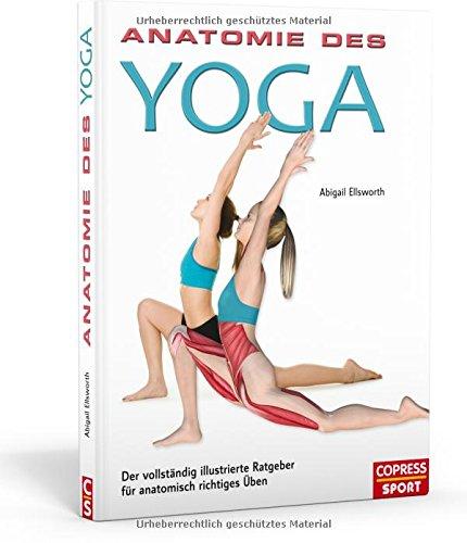 anatomie-des-yoga-der-vollstndig-illustrierte-ratgeber-fr-anatomisch-richtiges-ben