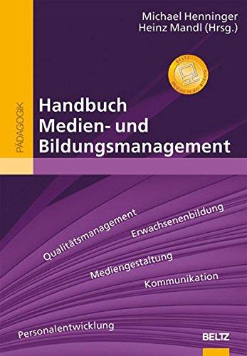 Handbuch Medien- und Bildungsmanagement (Beltz Handbuch)