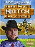 Markus Persson (Notch) (Beacon Biography)