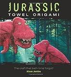 Jurassic Towel Origami, Alison Jenkins, 0740778560