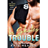In Skates Trouble (The Chicago Rebels Series)