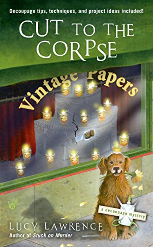 Cut to the Corpse (A Decoupage Mystery)