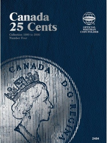 Canada 25 Cents Collection 1990 to 2000 Number Four (Official Whitman Coin Folder)