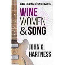Wine, Women, & Song: Bubba the Monster Hunter Season 3