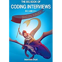 The Big Book of Coding Interviews in C and C++, 3rd Edition: answers to the best programming interview questions on data structures and algorithms
