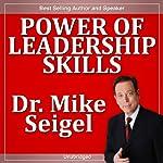 Power of Leadership Skills | Mike Seigel