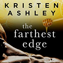 The Farthest Edge Audiobook by Kristen Ashley Narrated by Lizbeth Gwynn